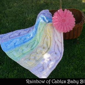 Rainbow of Cables Baby Blanket Knit..