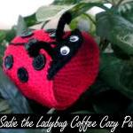 Sadie the Ladybug Coffee Cozy Patte..