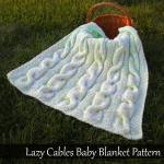 Lazy Cables Baby Blanket Knitting P..