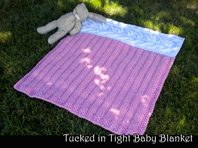 Tucked in Tight Baby Blanket Knitting Pattern