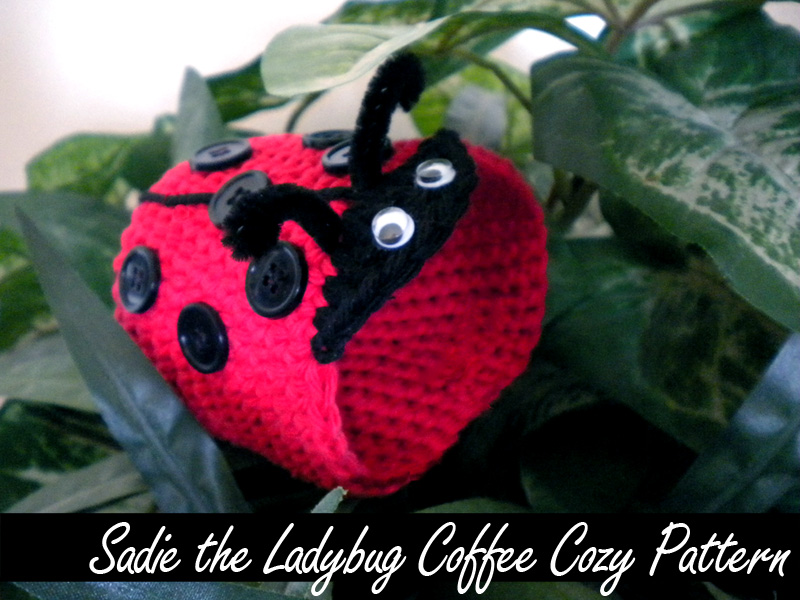 Sadie the Ladybug Coffee Cozy Pattern